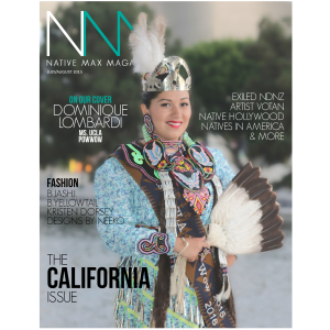 Native Max Magazine – July/August 2015//California Issue